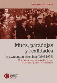 Mitos, paradojas y realidades en la Argentina peronista (1946-1955)