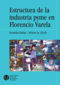 Estructura de la industria PyME en Florencio Varela
