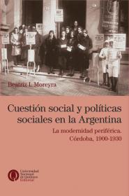 Cuestión social y políticas sociales en la Argentina