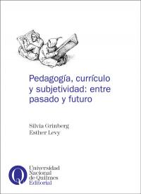 Pedagogía, currículo y subjetividad: entre pasado y futuro