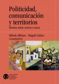 Politicidad, comunicación y territorios