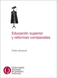Educación superior y reformas comparadas
