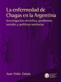 La enfermedad de Chagas en la Argentina