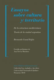 Ensayos sobre cultura y territorio