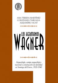 Los  hermanos Wagner: entre ciencia, mito y poesía