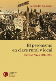 El peronismo en clave rural y local
