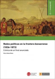 Redes políticas en la frontera bonaerense (1836-1873)