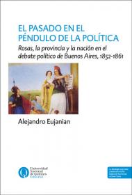 El  pasado en el péndulo de la política