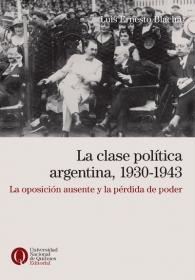 La clase política argentina, 1930-1943