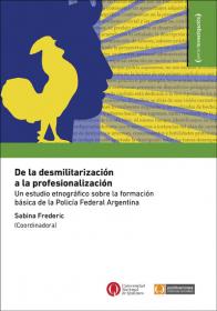 De la desmilitarización a la profesionalización