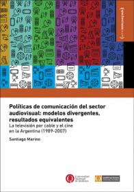 Políticas de comunicación del sector audiovisual: modelos divergentes, resultados equivalentes