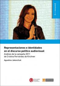 Representaciones e identidades en el discurso político audiovisual
