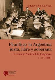 Planificar la Argentina justa, libre y soberana
