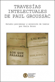 Travesías intelectuales del Paul Groussac