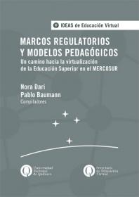 Marcos regulatorios y modelos pedagógicos