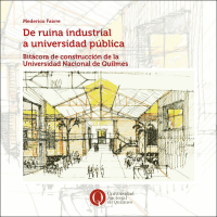 De ruina industrial a universidad pública