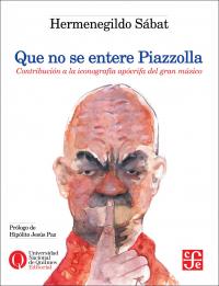 Que no se entere Piazzolla