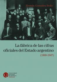La fábrica de las cifras oficiales del Estado argentino