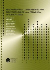 Relevamiento de la infraestructura biotecnológica en la provincia de Buenos Aires