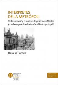 Intérpretes de la metrópoli