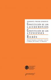 La constitución de los lacedemonios. Hierón y La constitución de los atenienses