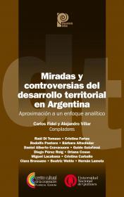 Miradas y controversias del desarrollo territorial en Argentina