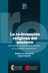 La re-invención religiosa del encierro