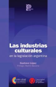 Las industrias culturales en la legislación argentina