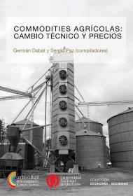 Commodities agrícolas: cambio técnico y precios