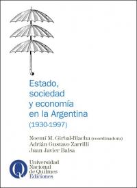 Estado, sociedad y economía en la Argentina (1930 - 1997)