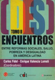 (Des)Encuentros entre reformas sociales, salud, pobreza y desigualdad en América Latina