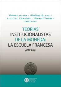 Teorías institucionalistas de la moneda: La escuela francesa