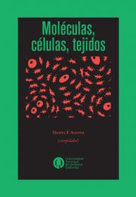 Moléculas, células, tejidos