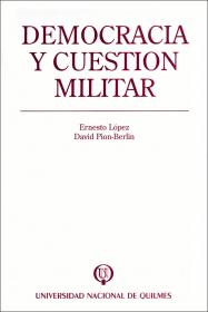 Democracia y cuestión militar