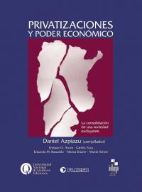 Privatizaciones y poder económico