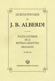 Escritos póstumos de J. B. Alberdi. Tomo III