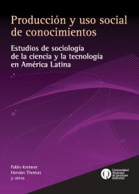 Producción y uso social de conocimientos