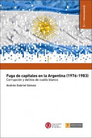 Fuga de capitales en la Argentina (1976-1983)