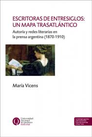 Escritoras de entresiglos: un mapa trasatlántico