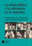 La salud pública y la enfermería en la Argentina