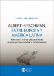 Albert Hirschman, entre Europa y América Latina