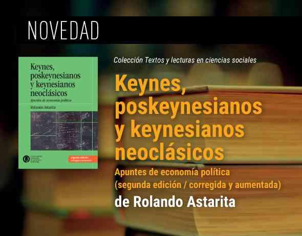 https://ediciones.unq.edu.ar/499-keynes-poskeynesianos-y-keynesianos-neoclasicos.html