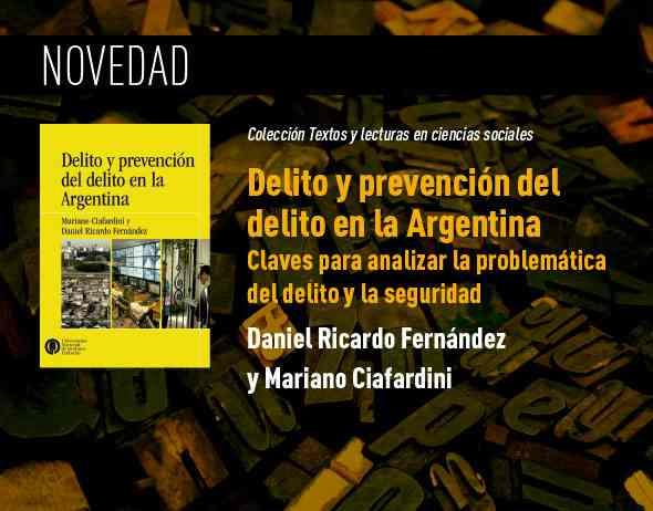 https://ediciones.unq.edu.ar/577-delito-y-prevencion-del-delito-en-la-argentina.html