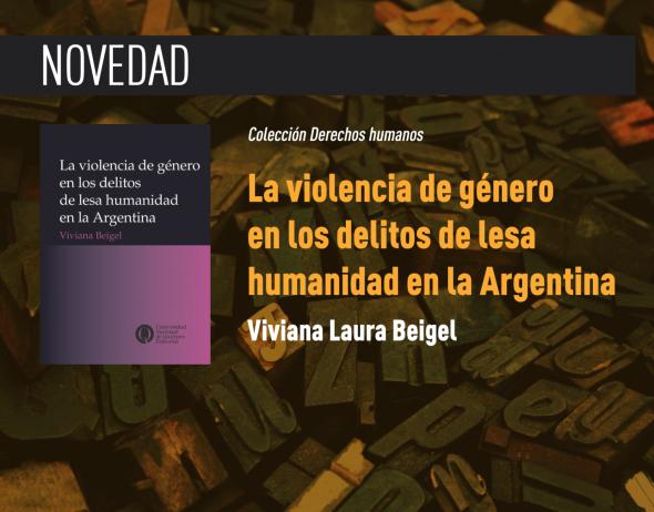 https://ediciones.unq.edu.ar/566-la-violencia-de-genero-en-los-delitos-de-lesa-humanidad-en-la-argentina.html