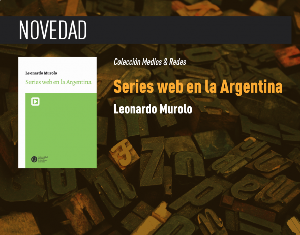 https://ediciones.unq.edu.ar/564-series-web-en-la-argentina.html