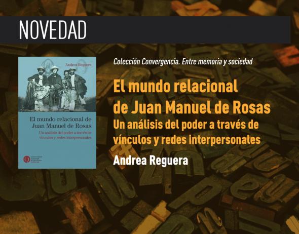 https://ediciones.unq.edu.ar/563-el-mundo-relacional-de-juan-manuel-de-rosas.html